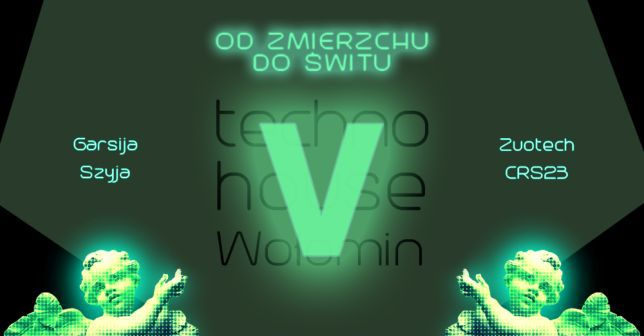 Techno House Wołomin vol.5